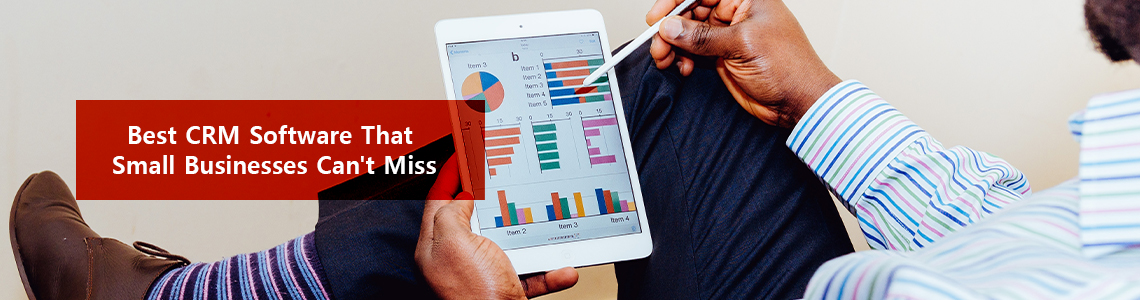 Best CRM Software That Small Businesses Can't Miss