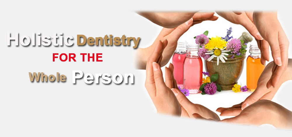 Holistic Dentistry: a guide to what you should know