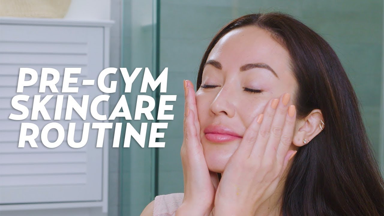 Top Reasons to Maintain a Pre- and Post- Workout Skincare Routine